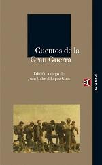 VV. AA.Cuentos de la Gran GuerraJ. G. López Guix (ed.)Alpha Decay, 2008